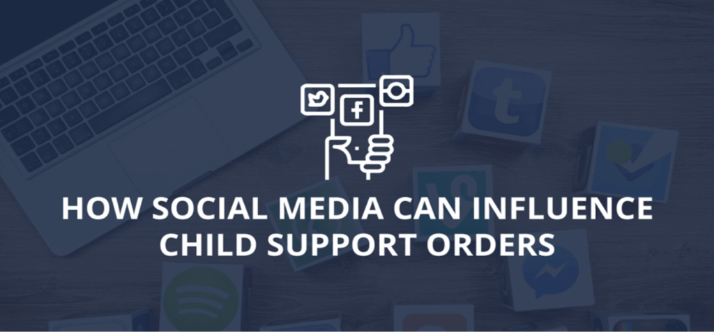 How Social Media Can Influence Child Support Orders